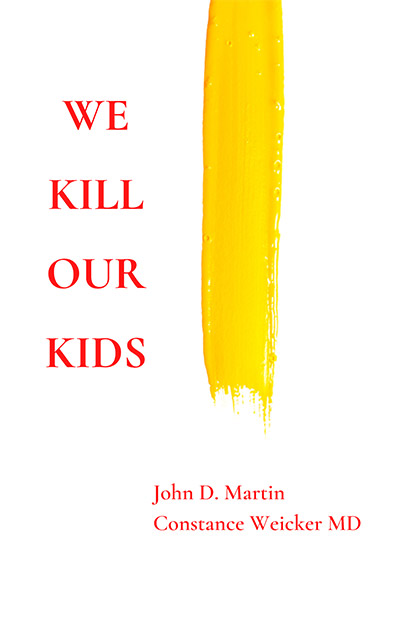 We Kill Our Kids